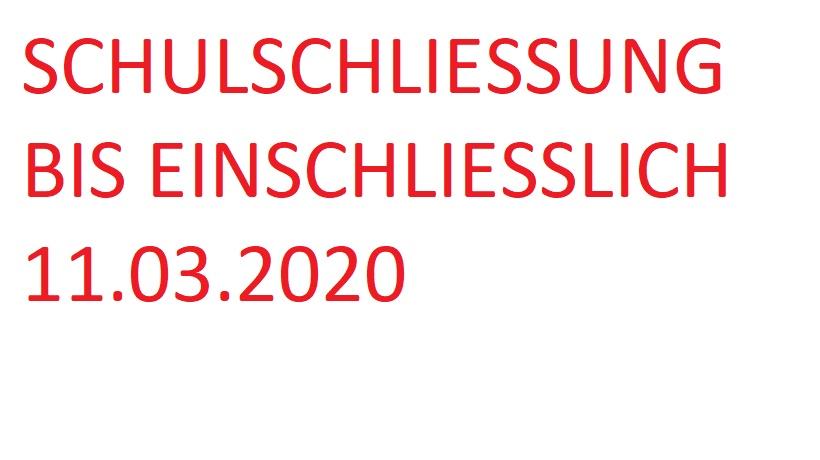 Schulschließung bis einschließlich 11. März 2020