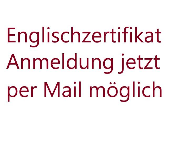 Englischzertifikat – Anmeldung jetzt per Mail möglich