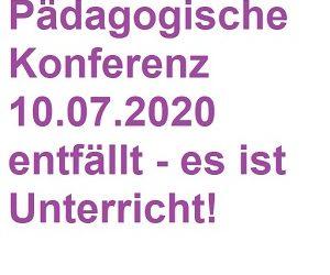 Keine Pädagogische Konferenz am 10.07.2020