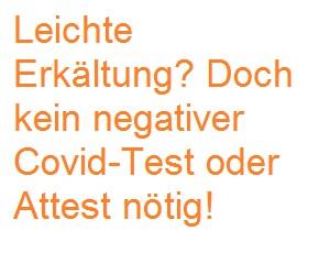Leichte Erkältung – doch kein negativer Covid-Test oder Attest nötig!