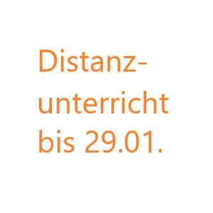 Distanzunterricht bis 29.01.2021